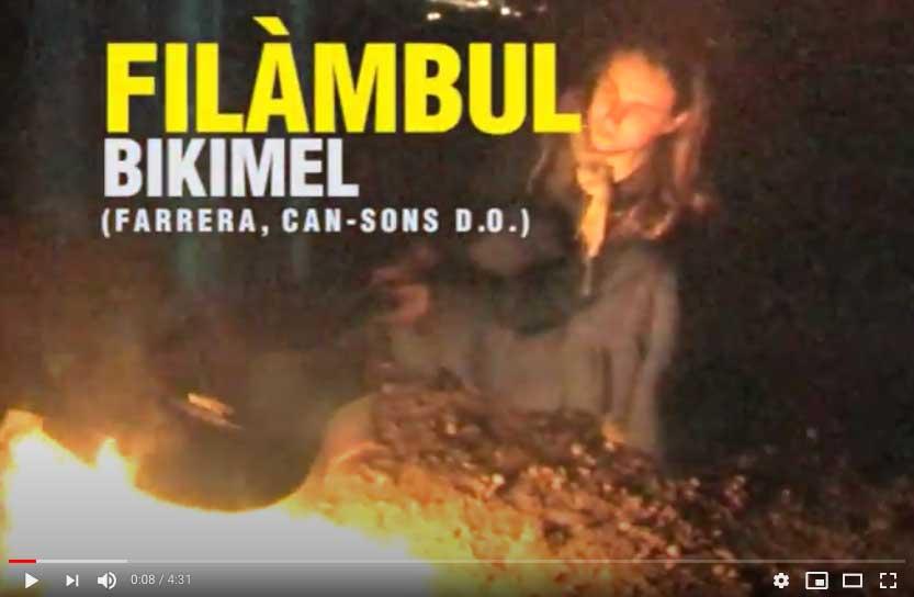 Filàmbul videoclip Bikimel