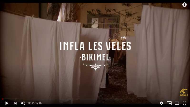 Bikimel videoclip infla les veles